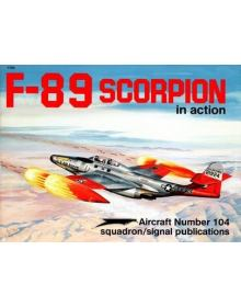 F-89 Scorpion in Action, Σειρά Aircraft no 104, Squadron / Signal Publications