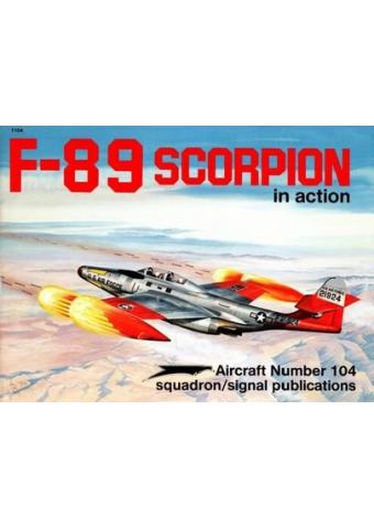 F-89 Scorpion in Action, Aircraft no 104, Squadron / Signal Publications