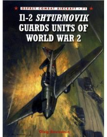 Il-2 Shturmovik Guards Units of World War 2, Combat Aircraft no 71, Osprey Publishing