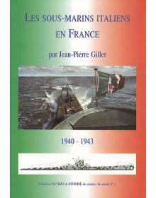 Italian Submarines in France, Editions Lela Presse