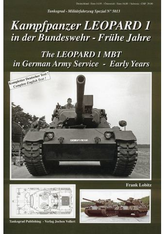 The Leopard 1 MBT in German Army Service - Early Years, Militarfahrzeug Special No 5013, Tankograd Publishing