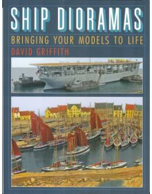 Ship Dioramas, David Griffith