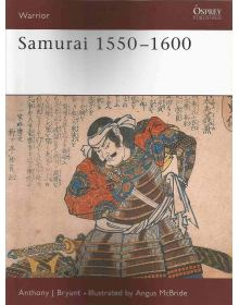 Samurai 1550-1600, Warrior No 007, Osprey Publishing