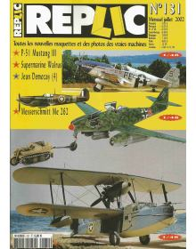 Replic No 131, Supermarine Walrus 1/48, Messerschmitt Me 262 A-1a 1/48