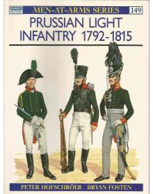 Prussian Light Infantry 1792–1815, Men at Arms No 149, Osprey Publishing