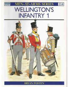Wellington's Infantry (1), Men at Arms No 114, Osprey Publishing