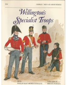 Wellington's Specialist Troops, Men at Arms No 204, Osprey Publishing