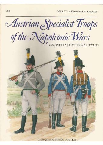 Austrian Specialist Troops of the Napoleonic Wars, Men at Arms No 223, Osprey Publishing