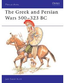 The Greek and Persian Wars 500–323 BC, Men at Arms No 69, Osprey Publishing