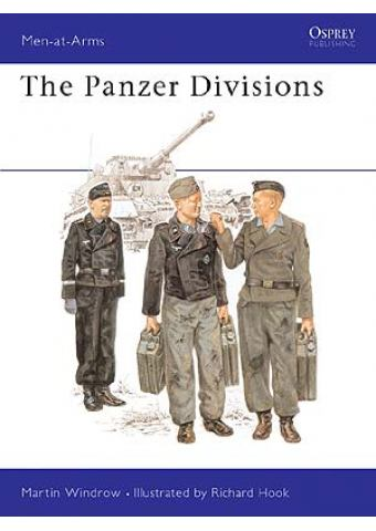 The Panzer Divisions, Men at Arms No 24, Osprey