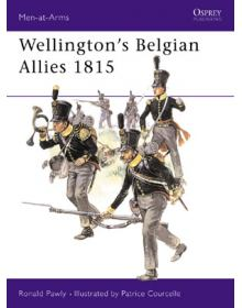 Wellington's Belgian Allies 1815, Men at Arms No 355, Osprey Publishing