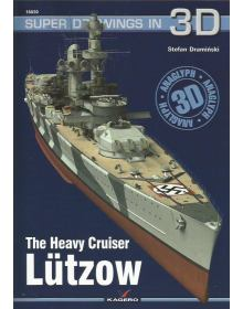 The Heavy Cruiser Lutzow, Super Drawings in 3D no 30, Kagero