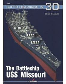 The Battleship USS Missouri, Super Drawings in 3D no 29, Kagero