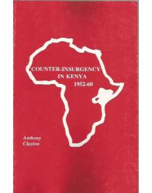 Counter-Insurgency in Kenya 1952-60