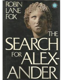 The Search for Alexander, Robin Lane Fox