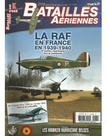 The RAF in France part 2: Hurricane on the continent 1939-1940 - Volume I, Batailles Aeriennes No 068