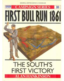 First Bull Run 1861, Campaign No 10, Osprey