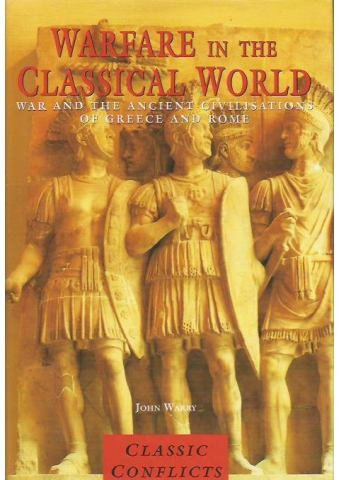 Warfare in the Classical World, John Warry
