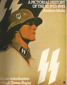 A Pictorial History of the SS 1923-1945, Andrew Mollo