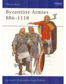 Byzantine Armies 886-1118, Men at Arms No 89, Osprey