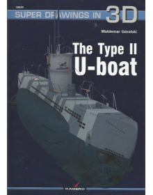 The Type II U-Boat, Super Drawings in 3D no 20, Kagero