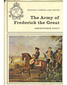 The Army of Frederick the Great, Christopher Duffy