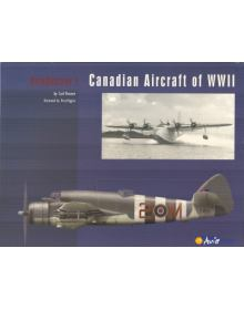 AviaDossier 1: CANADIAN AIRCRAFT OF WWII
