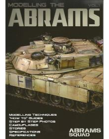 Abrams Squad Special No 2: Modelling the Abrams Vol. 1