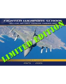 HAF Fighter Weapons School 1975 - 2015 (Limited Edition)