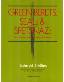 Green Berets, Seals & Spetsnaz
