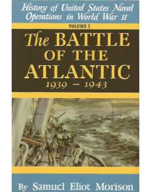 The Battle of the Atlantic 1939 - 1945, Samuel Eliot Morison