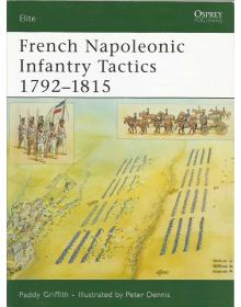 French Napoleonic Infantry Tactics 1792-1815, Elite No 159, Osprey
