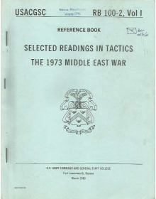 Selected Readings in Tactics: The 1973 Middle East War, RB 100-2 Vol I