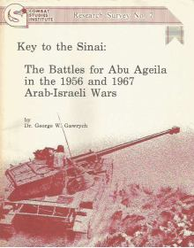 Key to the Sinai: The Battles for Abu Ageila in the 1956 and 1967 Arab-Israeli Wars