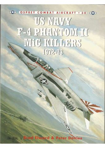US Navy F-4 Phantom II MiG Killers, Combat Aircraft no 30, Osprey