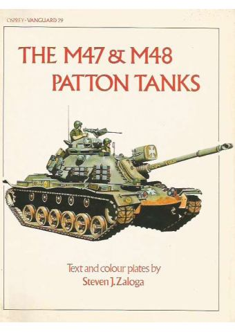 The M47 & M48 Patton Tanks, Vanguard 29, Osprey