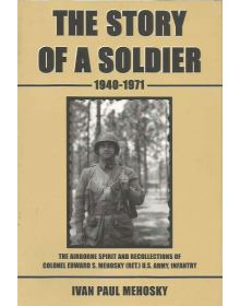 The Story of a Soldier 1940-1971
