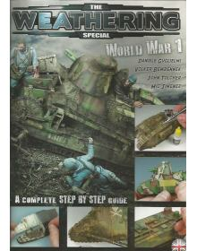 The Weathering Magazine Special - World War I