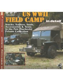 US WWII Field Camp in Detail, WWP