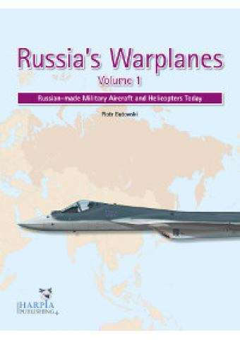 Russia's Warplanes - Volume 1