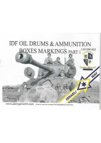 IDF Oil Drums and Ammunition Box Markings - Part 1