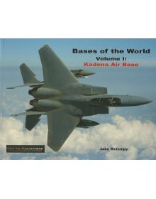 Bases of the World Volume 1: Kadena Air Base