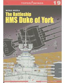 The Battleship HMS Duke of York, Topdrawings No 19, Kagero