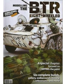Abrams Squad Special No 3: Modelling the BTR