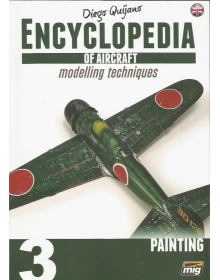 Encyclopedia of Aircraft Modelling Techniques Vol 3: Painting, Ammo of Mig Jimenez