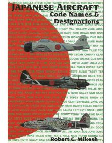 Japanese Aircraft Code Names and Designations, Robert Mikesh, Schiffer