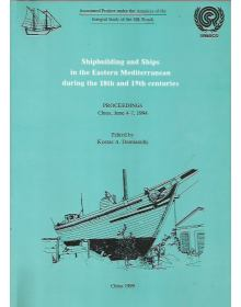 Shipbuilding and Ships in the Eastern Mediterranean during the 18th and 19th Centuries