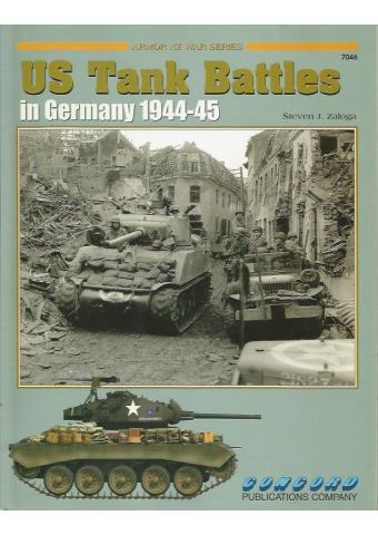 US Tank Battles in Germany 1944-45, Armor at War 7046, Concord