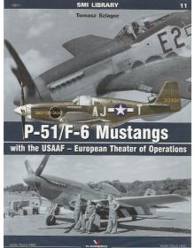 P-51/F-6 Mustangs with the USAAF (European Theater of Operations), SMI Library 11, Kagero