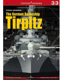 The German Battleship Tirpiz, TopDrawings 33, Kagero